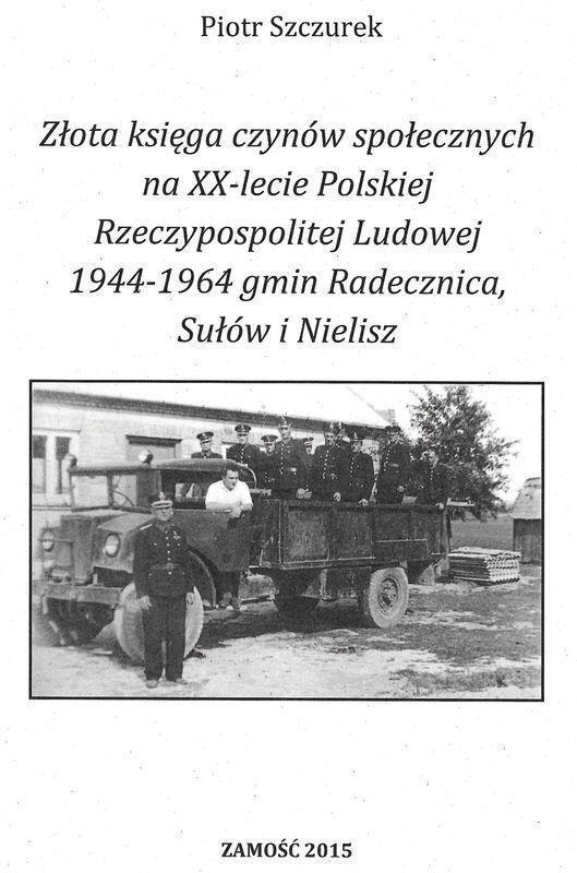 Książka - Złota księga czynów na XX lecie ... - autor Piotr Szczurek