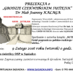 Prelekcja o Grodzie Czerwieńskim Sutiejsk Dr hab Joanny Kalaga