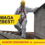 Usuwamy azbest z dachów – nabór kwiecień 2016
