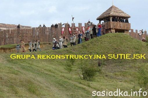 Rekonstrukcja życia w grodzie Sutiejsk